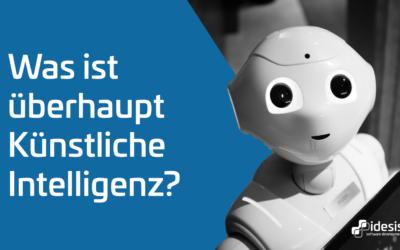 Künstliche Intelligenz – Was genau ist das?